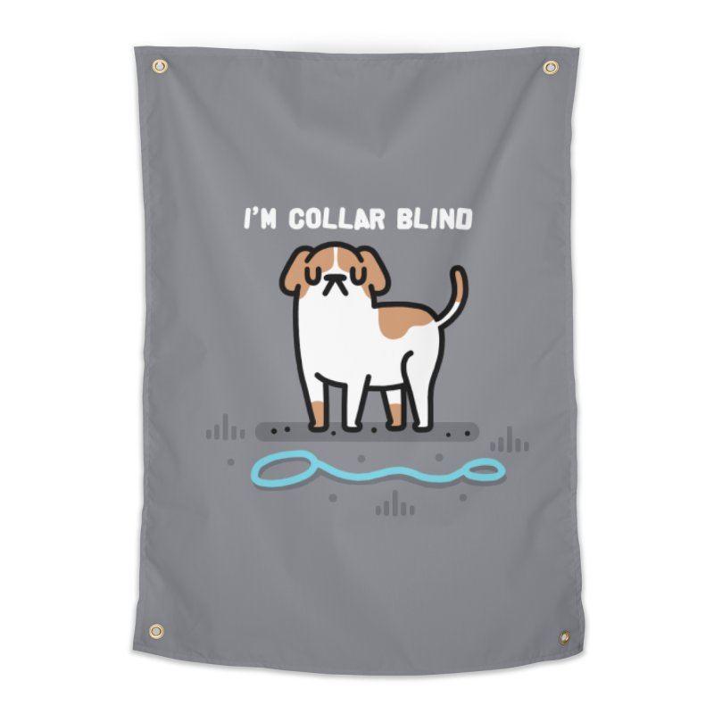 Collar Blind Home Tapestry by Randyotter