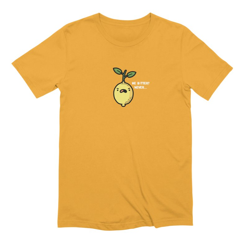 Bitter Men's Extra Soft T-Shirt by Randyotter