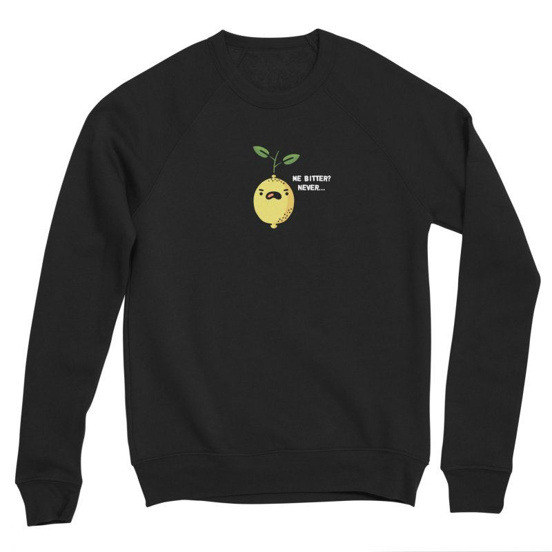 Bitter Women's Sponge Fleece Sweatshirt by Randyotter