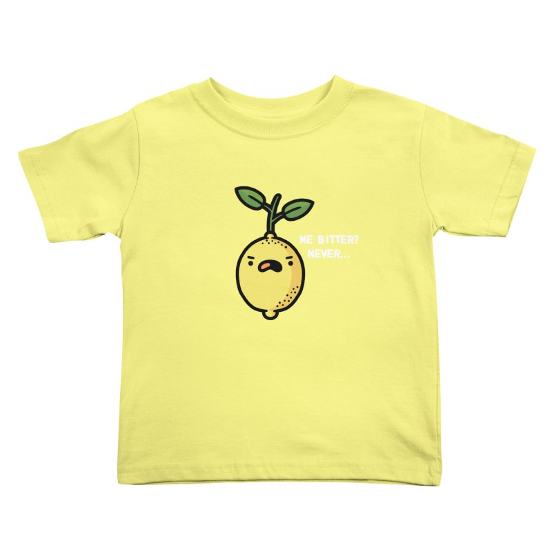 Bitter Kids Toddler T-Shirt by Randyotter