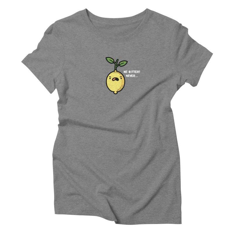 Bitter Women's Triblend T-Shirt by Randyotter
