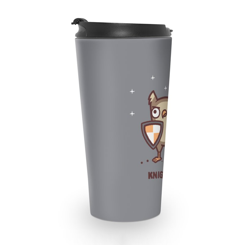Knight owl Accessories Travel Mug by Randyotter