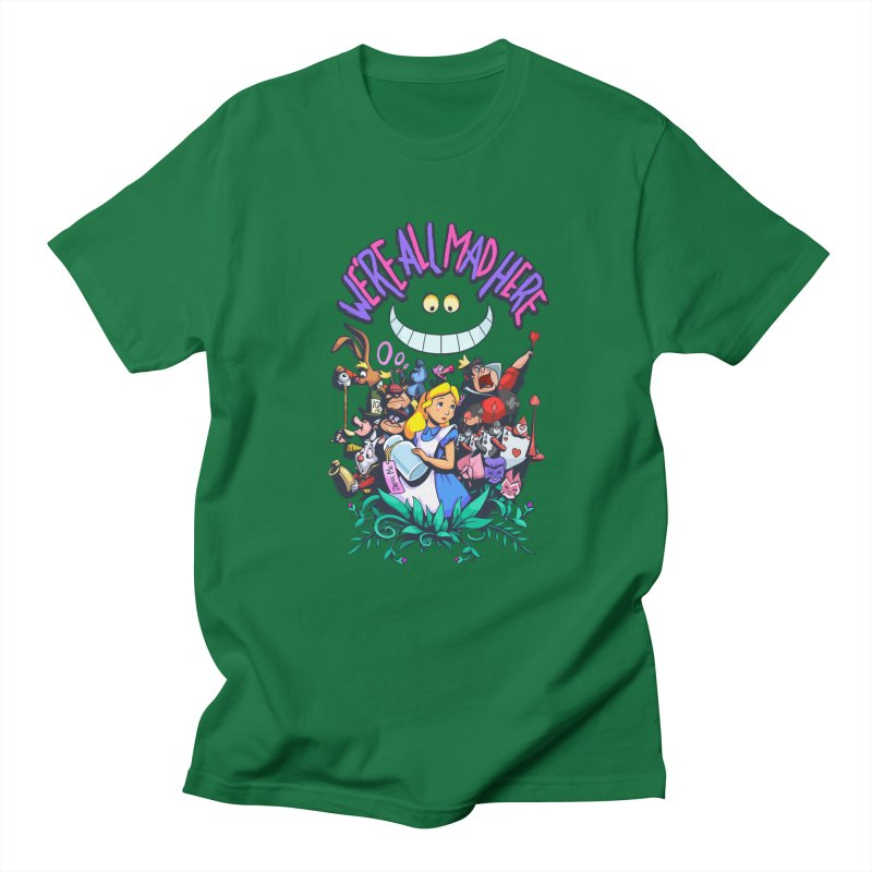 We're All Mad Here Men's T-Shirt by Randy van der Vlag's Shop