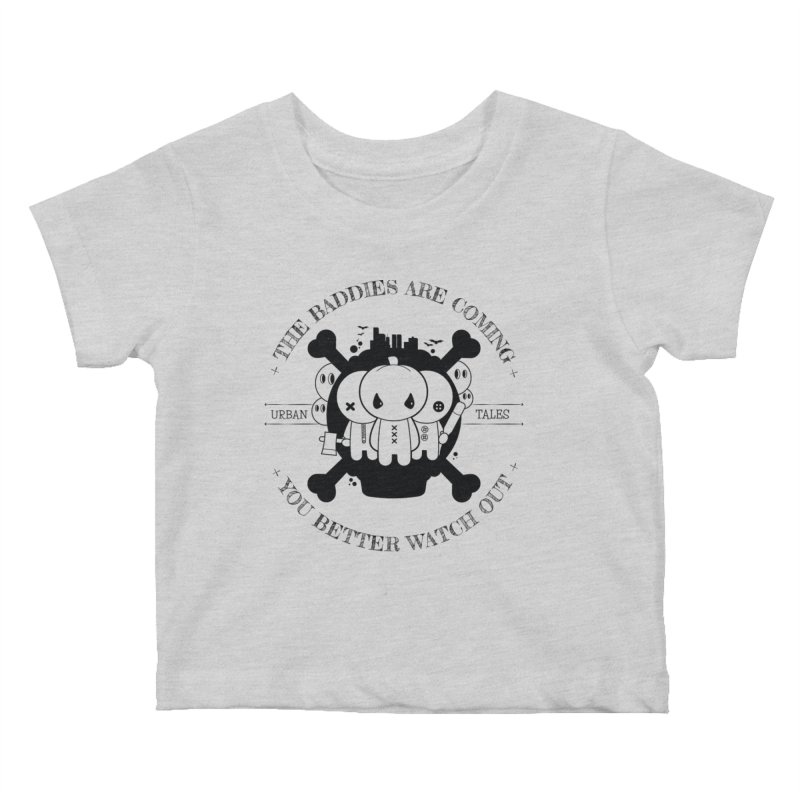 URBAN TALES: THE BADDIES ARE COMING Kids Baby T-Shirt by NOMAKU