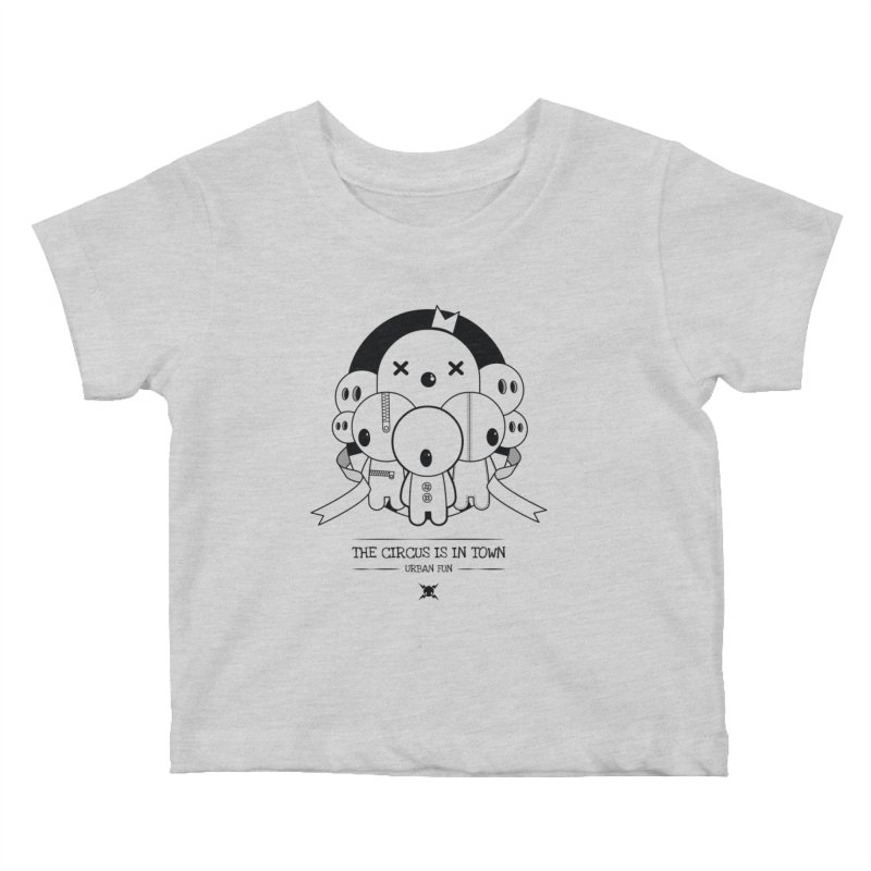 URBAN FUN: THE CIRCUS IS IN TOWN Kids Baby T-Shirt by NOMAKU