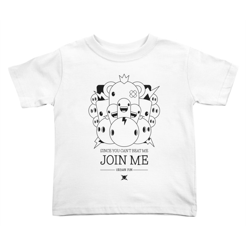 URBAN FUN: JOIN THE CRAZIES Kids Toddler T-Shirt by NOMAKU