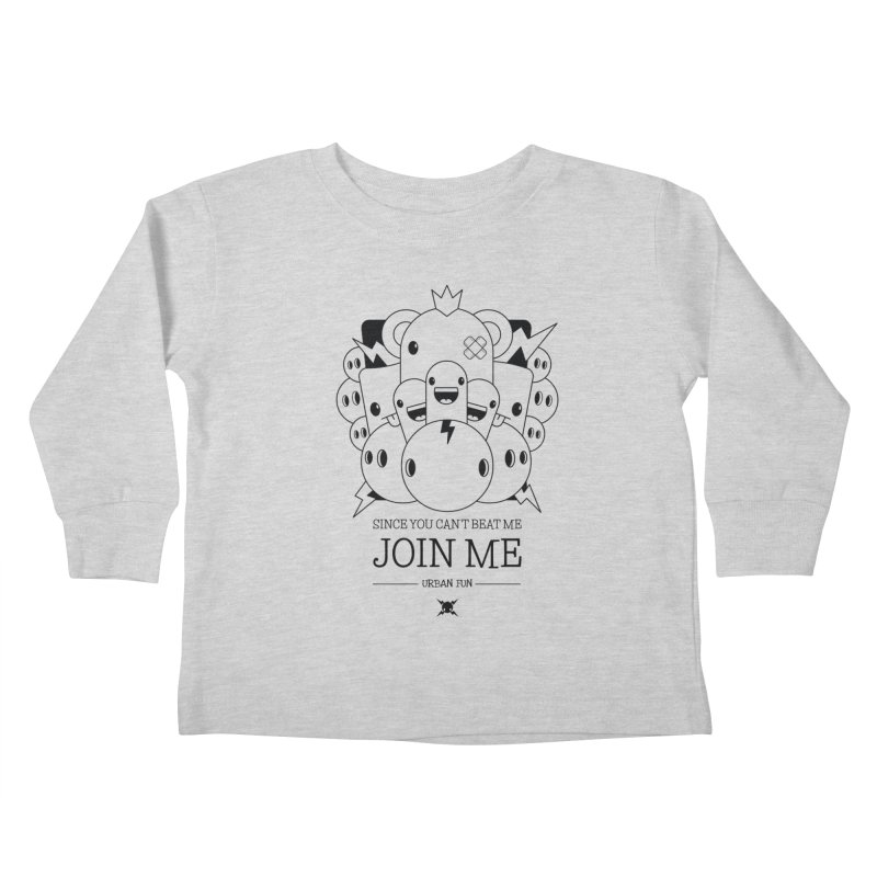 URBAN FUN: JOIN THE CRAZIES Kids Toddler Longsleeve T-Shirt by NOMAKU