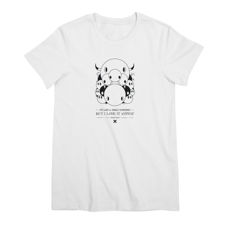 URBAN TALES: IT'S LIKE A JUNGLE SOMETIMES Women's T-Shirt by NOMAKU
