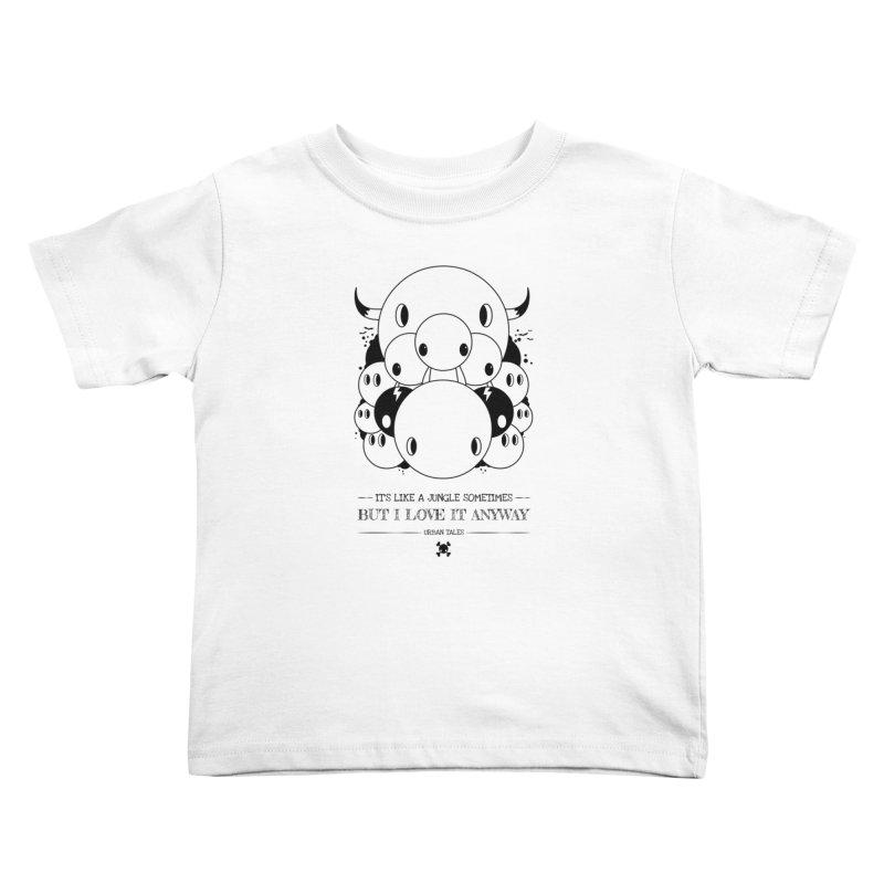 URBAN TALES: IT'S LIKE A JUNGLE SOMETIMES Kids Toddler T-Shirt by NOMAKU