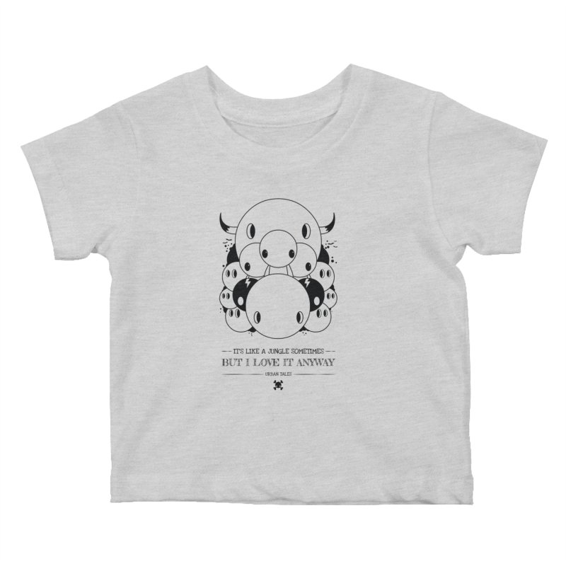URBAN TALES: IT'S LIKE A JUNGLE SOMETIMES Kids Baby T-Shirt by NOMAKU