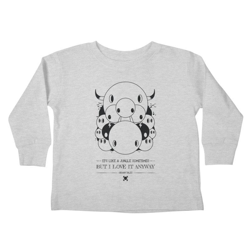 URBAN TALES: IT'S LIKE A JUNGLE SOMETIMES Kids Toddler Longsleeve T-Shirt by NOMAKU