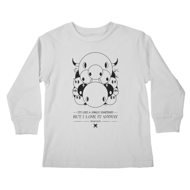 URBAN TALES: IT'S LIKE A JUNGLE SOMETIMES Kids Longsleeve T-Shirt by NOMAKU