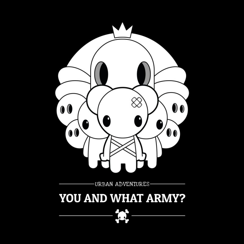 URBAN ADVENTURES: YOU AND WHAT ARMY? Women's Longsleeve T-Shirt by NOMAKU
