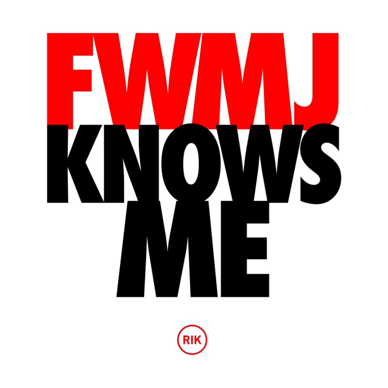 FWMJ Knows Me Men's Longsleeve T-Shirt by RIK.Supply