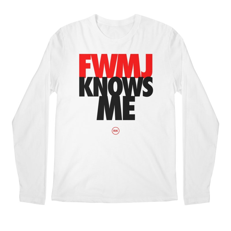 FWMJ Knows Me Men's Regular Longsleeve T-Shirt by RIK.Supply