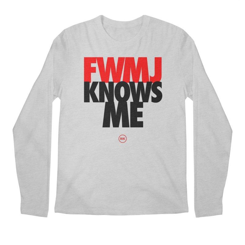 FWMJ Knows Me Men's Regular Longsleeve T-Shirt by RIK.Supply