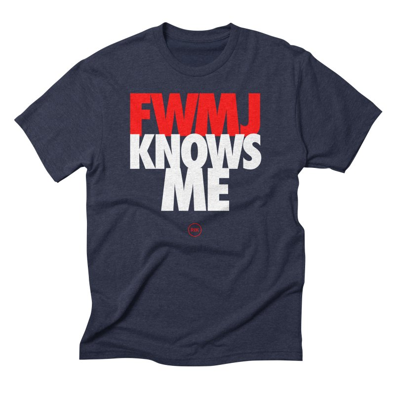 FWMJ Knows Me in Men's Triblend T-Shirt Navy by RIK.Supply