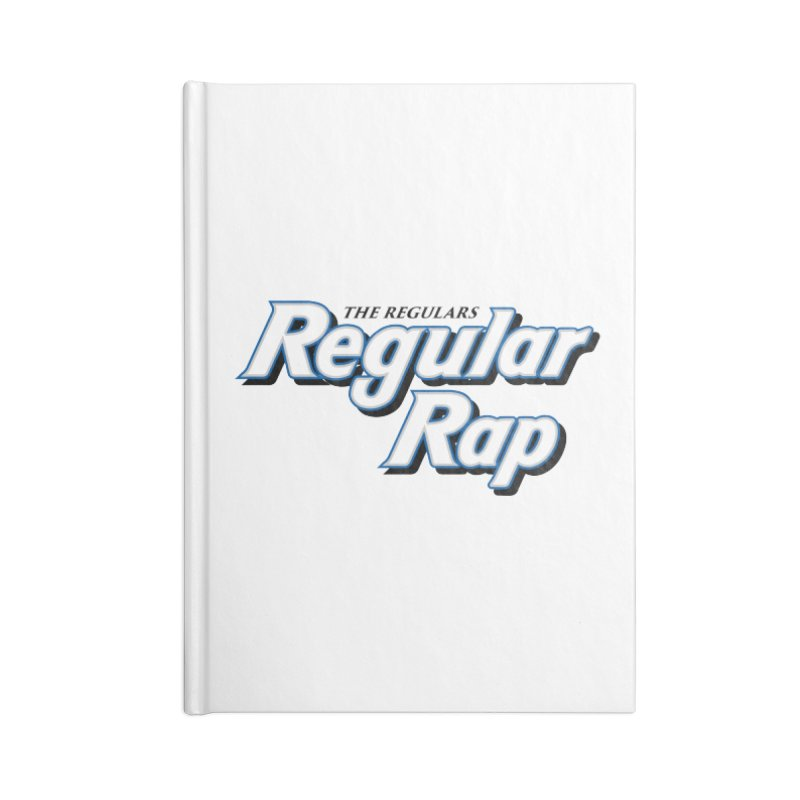 Regular Rap Accessories Blank Journal Notebook by RIK.Supply