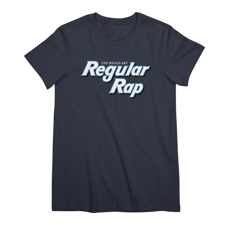 Regular Rap Women's Premium T-Shirt by RIK.Supply