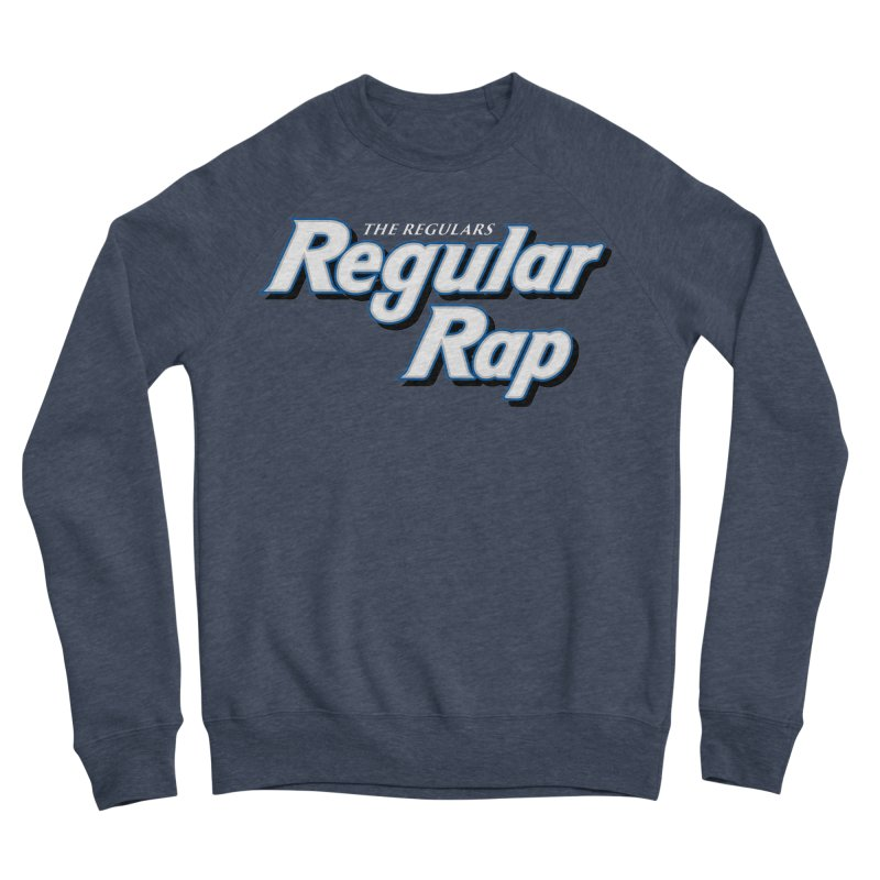 Regular Rap Men's Sponge Fleece Sweatshirt by RIK.Supply