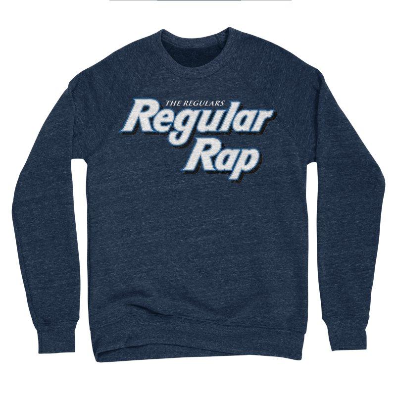 Regular Rap Men's Sponge Fleece Sweatshirt by RIK.Supply