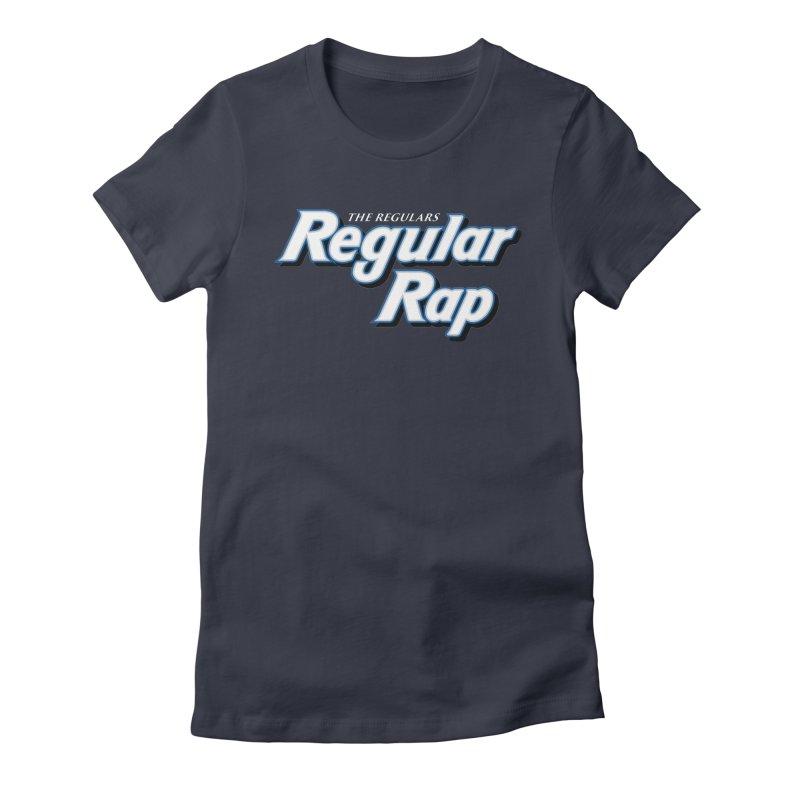 Regular Rap Women's Fitted T-Shirt by RIK.Supply