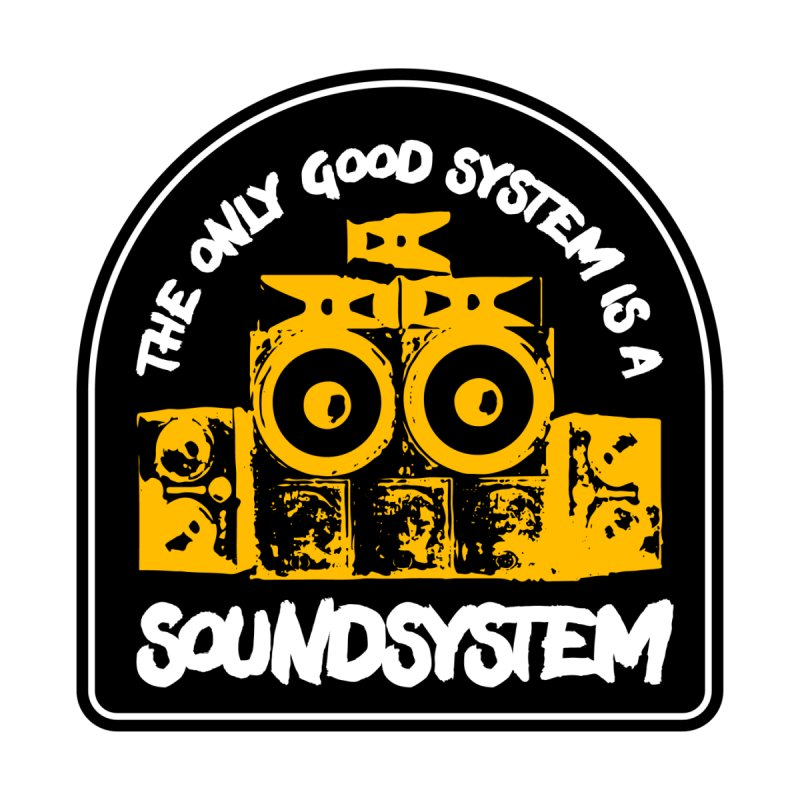 The Only Good System is a Soundsystem Men's Pullover Hoody by Rasta University Shop