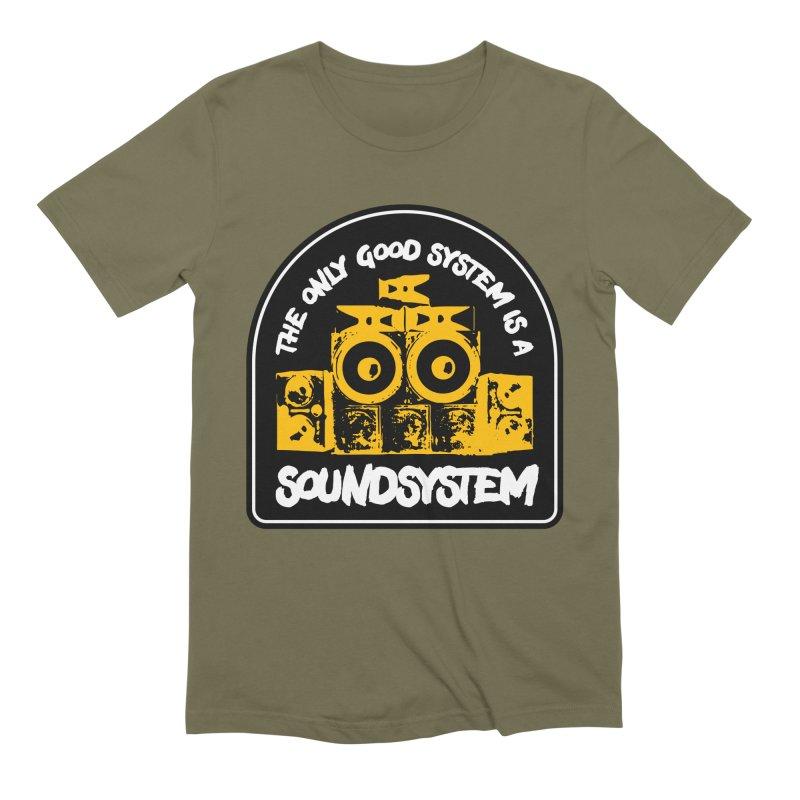 The Only Good System is a Soundsystem Men's Extra Soft T-Shirt by Rasta University Shop