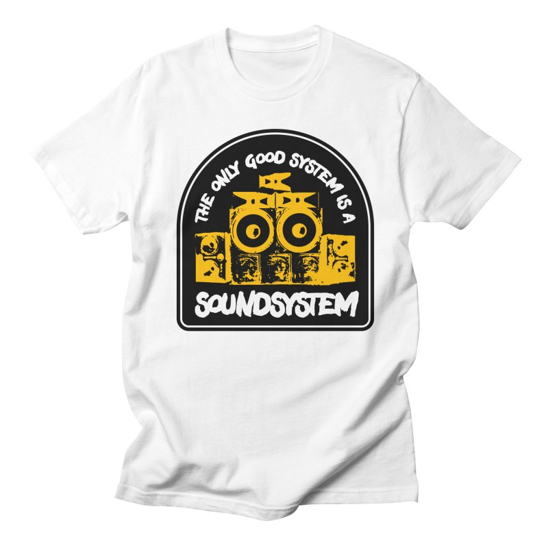 The Only Good System is a Soundsystem in Men's Regular T-Shirt White by Rasta University Shop