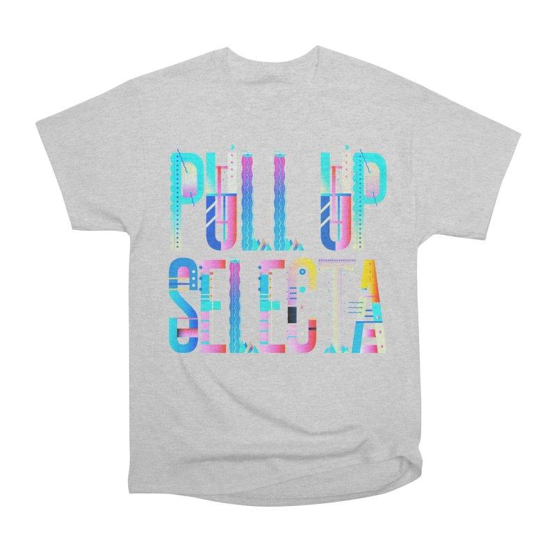 Pull Up Selecta Men's T-Shirt by Rasta University Shop