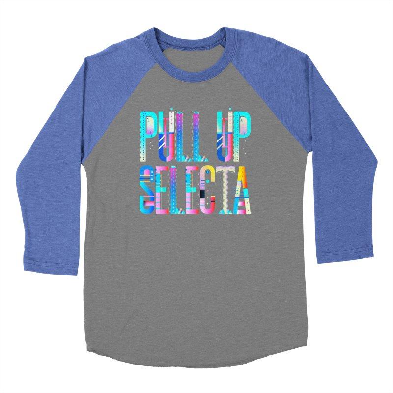 Pull Up Selecta Men's Baseball Triblend Longsleeve T-Shirt by Rasta University Shop