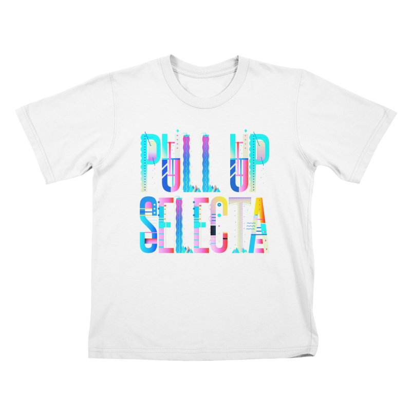 Pull Up Selecta Kids T-Shirt by Rasta University Shop