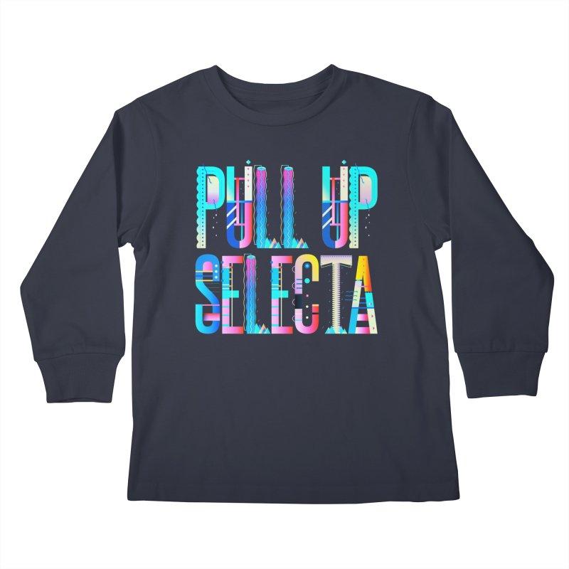 Pull Up Selecta Kids Longsleeve T-Shirt by Rasta University Shop