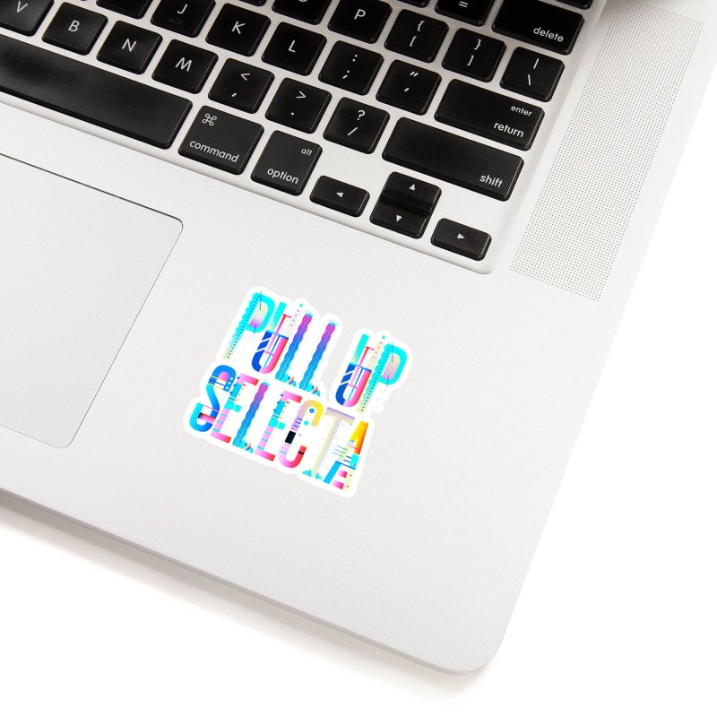 Pull Up Selecta Accessories Sticker by Rasta University Shop