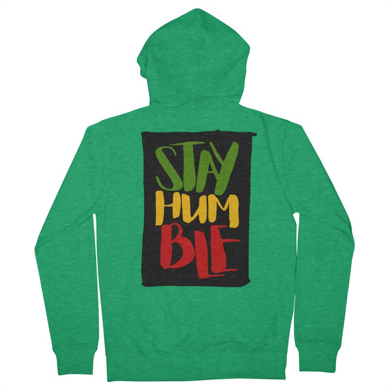 Stay Humble Women's French Terry Zip-Up Hoody by Rasta University Shop