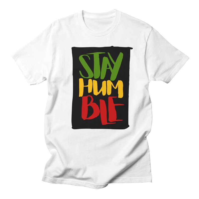 Stay Humble Men's Regular T-Shirt by Rasta University Shop
