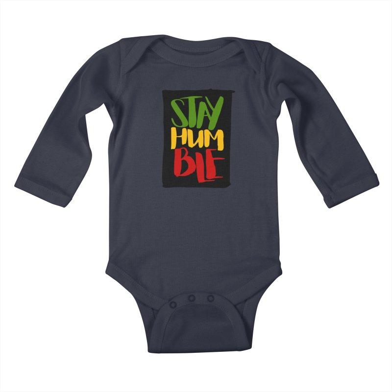 Stay Humble Kids Baby Longsleeve Bodysuit by Rasta University Shop