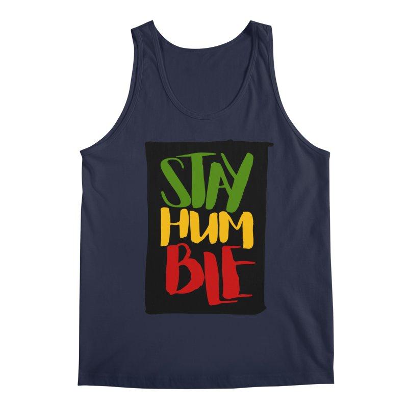 Stay Humble Men's Regular Tank by Rasta University Shop