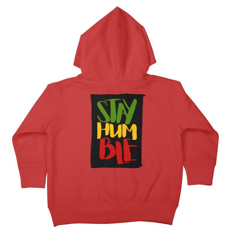 Stay Humble Kids Toddler Zip-Up Hoody by Rasta University Shop