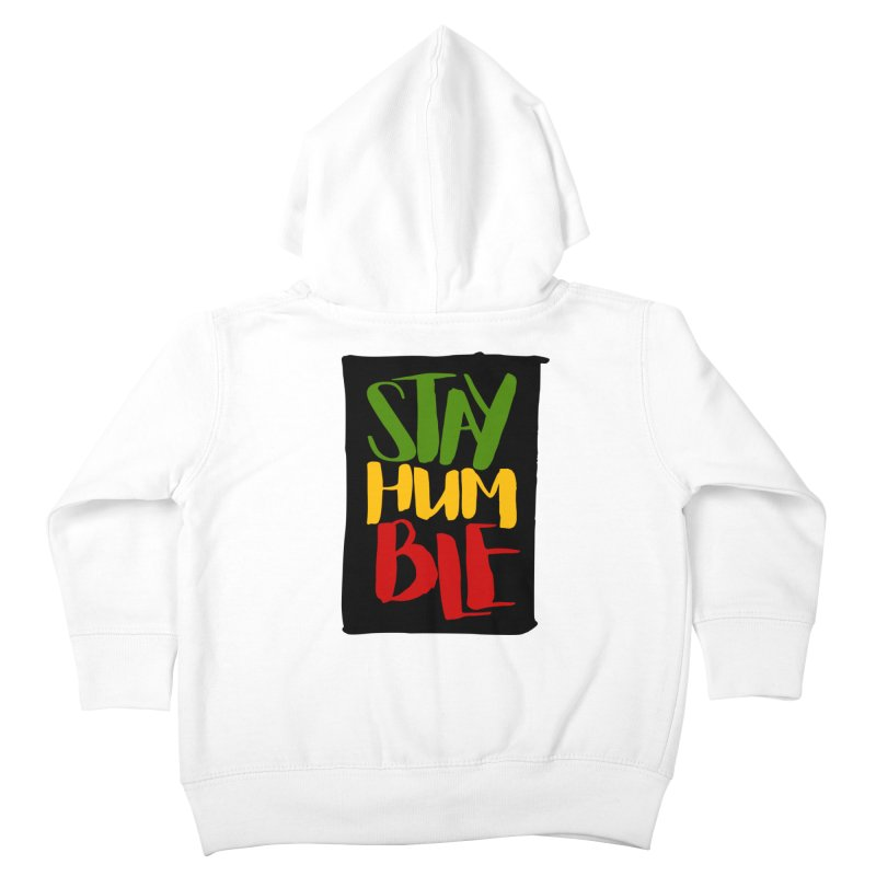 Stay Humble Kids Toddler Zip-Up Hoody by Rasta University Shop
