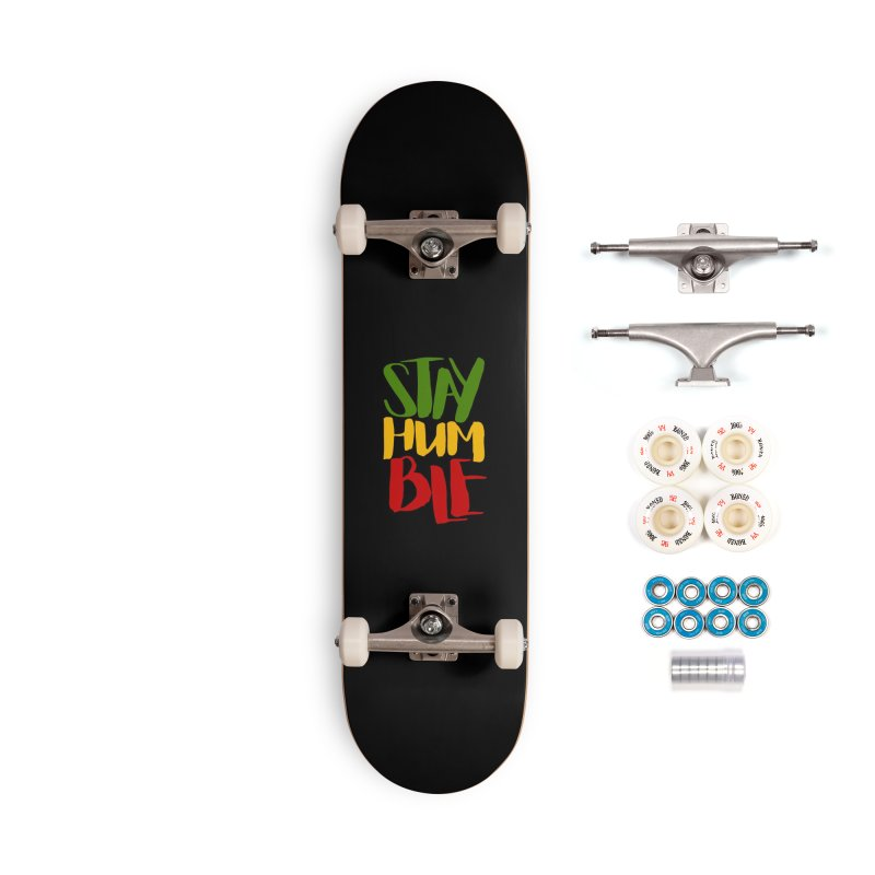 Stay Humble Accessories Complete - Premium Skateboard by Rasta University Shop