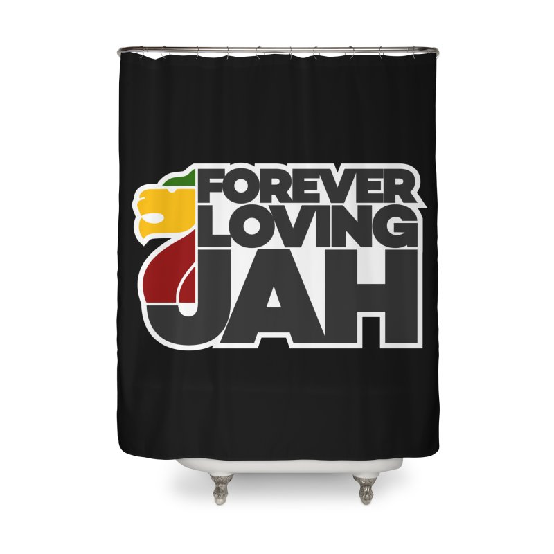 Forever Loving Jah Home Shower Curtain by Rasta University Shop