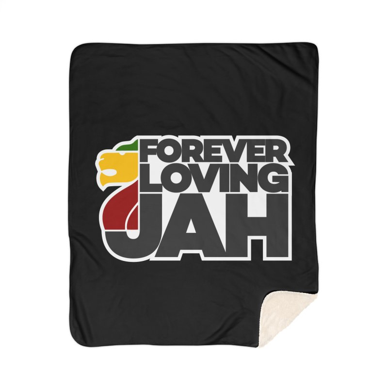 Forever Loving Jah Home Sherpa Blanket Blanket by Rasta University Shop