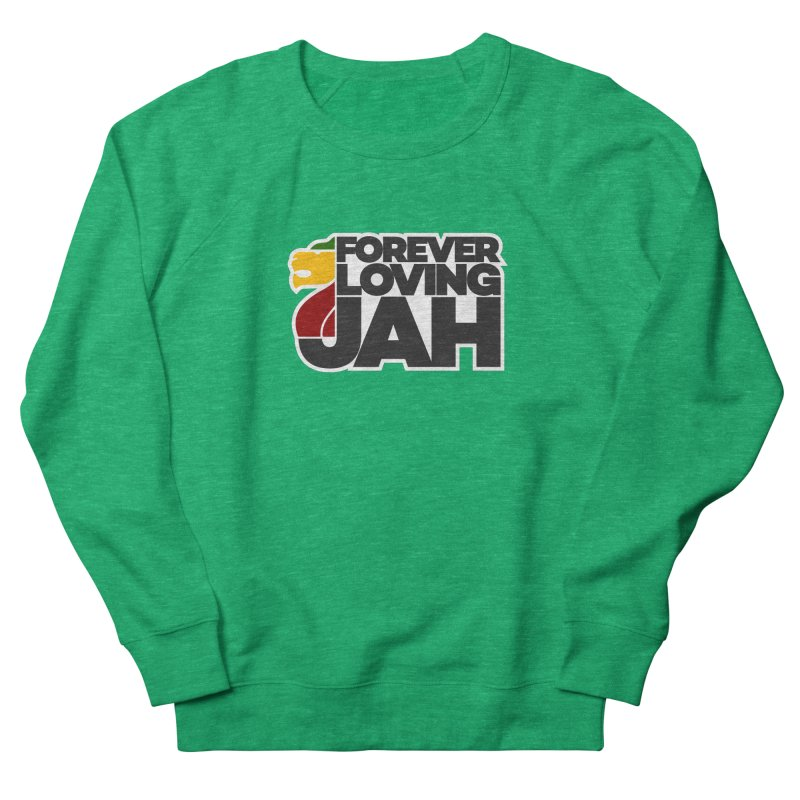 Forever Loving Jah Women's Sweatshirt by Rasta University Shop