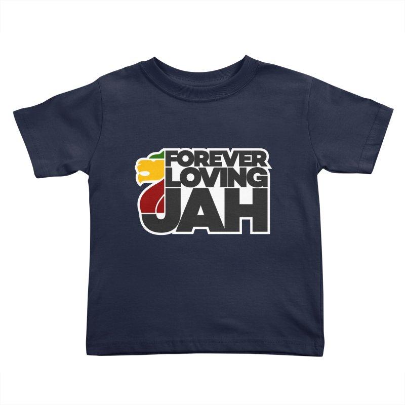 Forever Loving Jah Kids Toddler T-Shirt by Rasta University Shop
