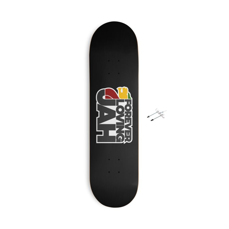 Forever Loving Jah Accessories With Hanging Hardware Skateboard by Rasta University Shop