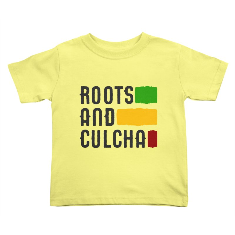 Roots and Culcha (Dark) Kids Toddler T-Shirt by Rasta University Shop