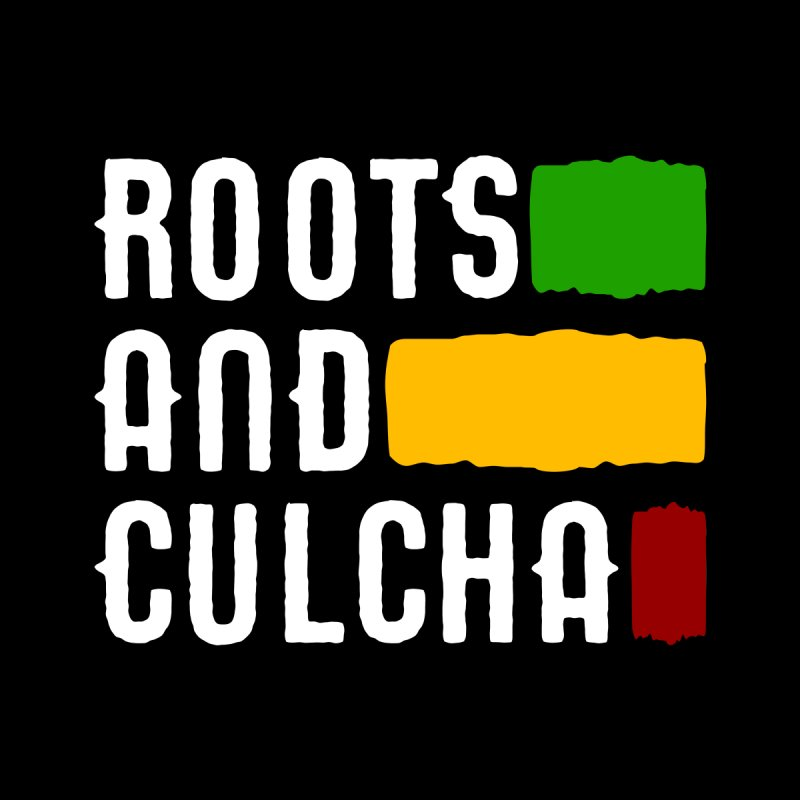 Roots and Culcha (Light) Home Fine Art Print by Rasta University Shop