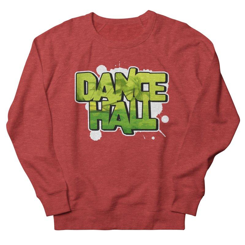 Dancehall Men's French Terry Sweatshirt by Rasta University Shop
