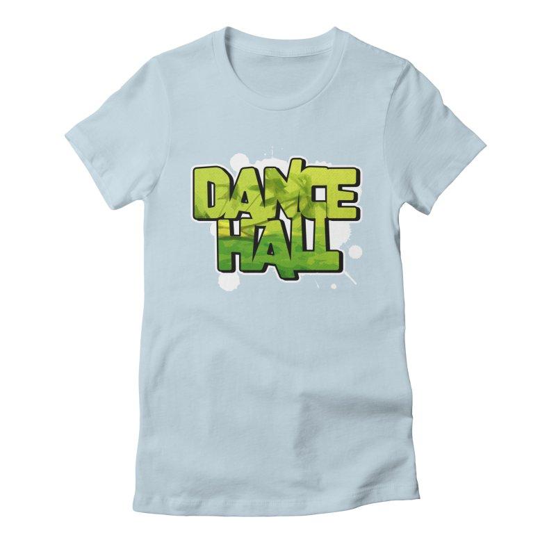Dancehall Women's Fitted T-Shirt by Rasta University Shop